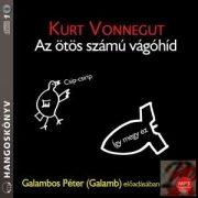 AZ ÖTÖS SZÁMÚ VÁGÓHÍD - hangoskönyv