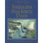 VARÁZSLATOS FÖLD KÖRÜLI UTAZÁS