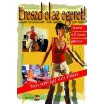 ERESZD EL AZ EGERET! - TORNA SZÁMÍTÓGÉP ELŐTT ÜLŐKNEK (DVD)