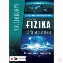 FIZIKA PÉLDATÁR ÉS MEGOLDÁSOK KÖZÉPISKOLÁSOKNAK - Elektromosságtan, modern fizika