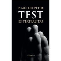 TEST ÉS TEATRALITÁS