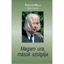 MAGAM URA, MÁSOK SZOLGÁJA