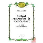 HORVÁT ALKOTMÁNY- ÉS JOGTÖRTÉNET II.
