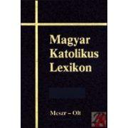 MAGYAR KATOLIKUS LEXIKON IX. (MESZR-OLT)