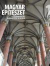 MAGYAR ÉPÍTÉSZET 1. kötet