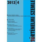 TÖRTÉNELMI SZEMLE 2013. évi 4. szám