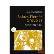 BALÁZS ELEMÉR GROUP 15 - ÖRÖK SZERELEM