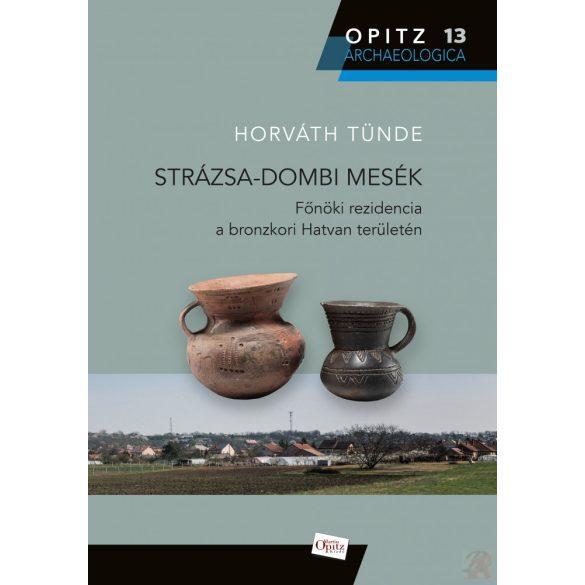 STRÁZSA-DOMBI MESÉK