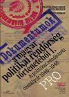 DOKUMENTUMOK A MAGYAR POLITIKAI RENDŐRSÉG TÖRTÉNETÉBŐL I. A POLITIKAI RENDÉSZETI OSZTÁLYOK 1945–1946