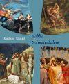 BIBLIA ÉS DRÁMAIRODALOM