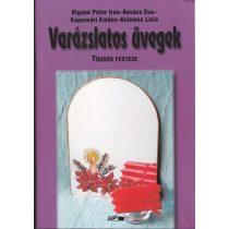 VARÁZSLATOS ÜVEGEK - Tükrök festése
