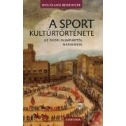 A SPORT KULTÚRTÖRTÉNETE