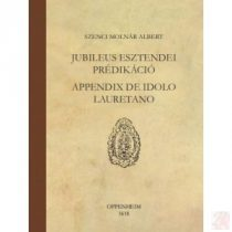 JUBILEUS ESZTENDEI PRÉDIKÁCIÓ, APPENDIX DE IDOLO LAURETANO