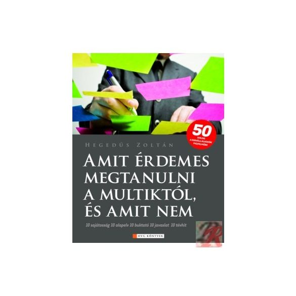 AMIT ÉRDEMES MEGTANULNI A MULTIKTÓL, ÉS AMIT NEM