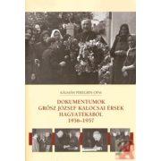 DOKUMENTUMOK GRŐSZ JÓZSEF KALOCSAI ÉRSEK HAGYATÉKÁBÓL, 1956-1957