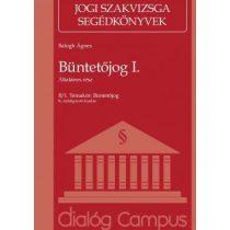 BÜNTETŐJOG I. - ÁLTALÁNOS RÉSZ - Jogi Szakvizsga Segédkönyv - Elfogyott