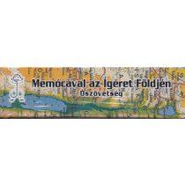 MEMÓCÁVAL AZ ÍGÉRET FÖLDJÉN - ÓSZÖVETSÉG