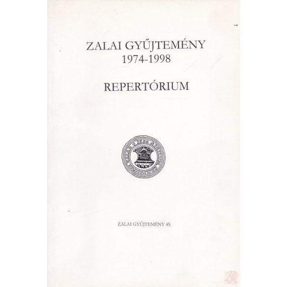 ZALAI GYŰJTEMÉNY 1974-1998. REPERTÓRIUM