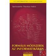 FORMÁLIS MÓDSZEREK AZ INFORMATIKÁBAN
