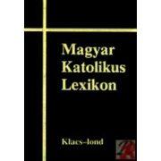 MAGYAR KATOLIKUS LEXIKON VII. (KLACS-LOND)