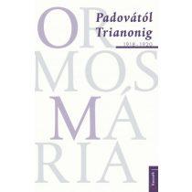 PADOVÁTÓL TRIANONIG, 1918-1920