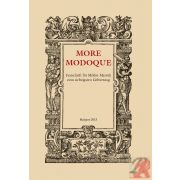 MORE MODOQUE – FESTSCHRIFT FOR MIKLÓS MARÓTH