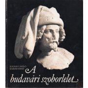 A BUDAVÁRI SZOBORLELET