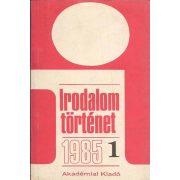 IRODALOMTÖRTÉNET 1985/1. SZ.