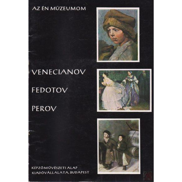 VENECIANOV - FEDOTOV - PEROV