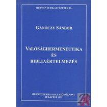 VALÓSÁGHERMENEUTIKA ÉS BIBLIAÉRTELMEZÉS