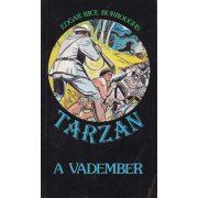 TARZAN, A VADEMBER