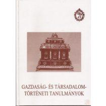GAZDASÁG- ÉS TÁRSADALOMTÖRTÉNETI TANULMÁNYOK