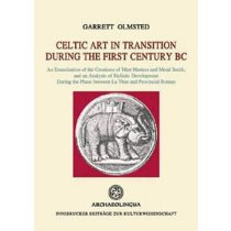 CELTIC ART IN TRANSITION DURING THE FIRST CENTURY BC