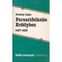 PARASZTFELKELÉS ERDÉLYBEN 1437-1438