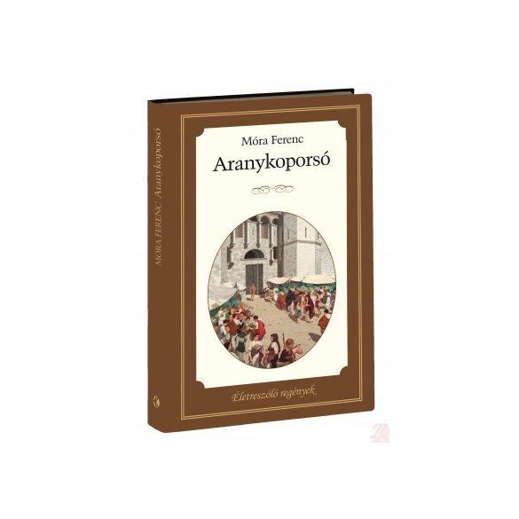 ÉLETRESZÓLÓ REGÉNYEK SOROZAT 3. KÖTET - ARANYKOPORSÓ