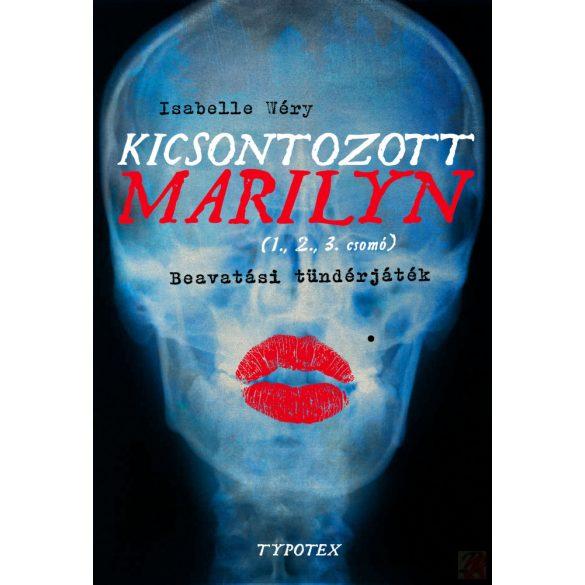 KICSONTOZOTT MARILYN