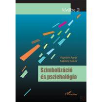 SZIMBOLIZÁCIÓ ÉS PSZICHOLÓGIA