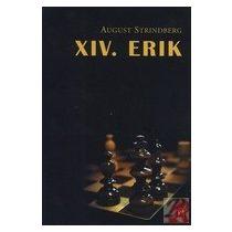 XIV. ERIK