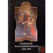 PIARISTÁK MAGYARORSZÁGON 1642-1992