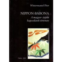NIPPON-BABONA - A MAGYAR-JAPÁN KAPCSOLATOK TÖRTÉNETE