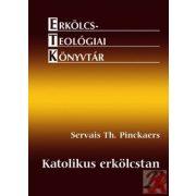 KATOLIKUS ERKÖLCSTAN
