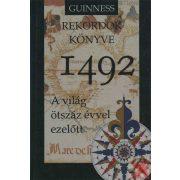 GUINESS REKORDOK KÖNYVE 1492