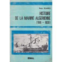 HISTOIRE DE LA MARINE ALGERIENNE (1516-1830)