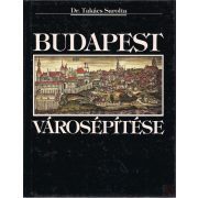 BUDAPEST VÁROSÉPÍTÉSE