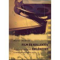 FILM ÉS KOLLEKTÍV EMLÉKEZET