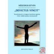 """DEVICTUS VINCIT"""