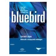 BLUEBIRD - TEACHER'S BOOK