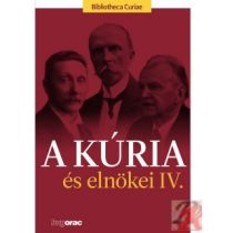 A KÚRIA ÉS ELNÖKEI IV.