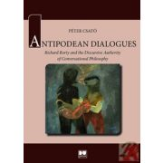 ANTIPODEAN DIALOGUES: RICHARD RORTY AND THE DISCURSIVE AUTHORITY OF CONVERSATIONAL PHILOSOPHY