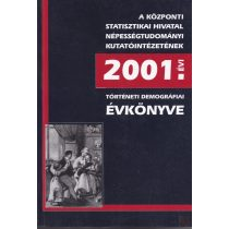 TÖRTÉNETI DEMOGRÁFIAI ÉVKÖNYV 2001